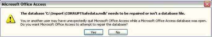The database needs to be repaired or isn't a Microsoft Access database file