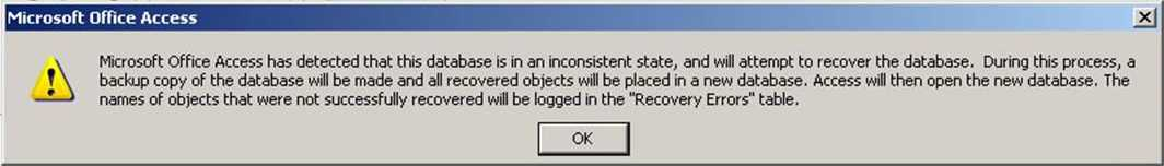 Microsoft Office Access has detected that this database is in an inconsistent state...